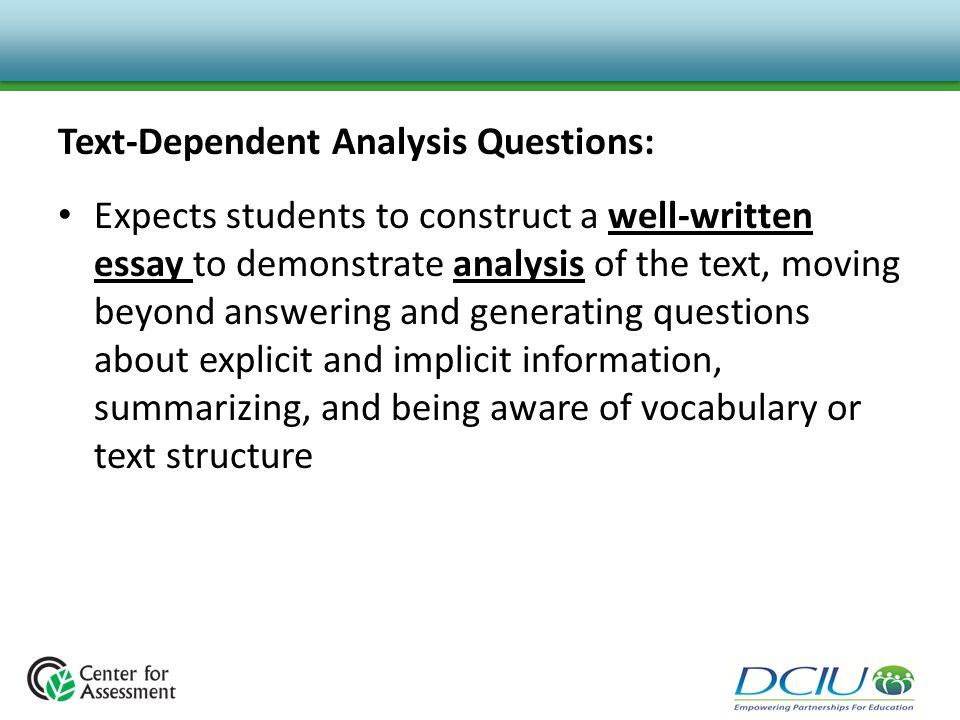 Text-Dependent Analysis Questions: