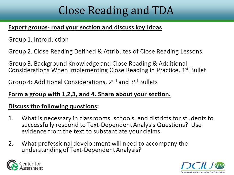 Close Reading and TDA Expert groups- read your section and discuss key ideas. Group 1. Introduction.