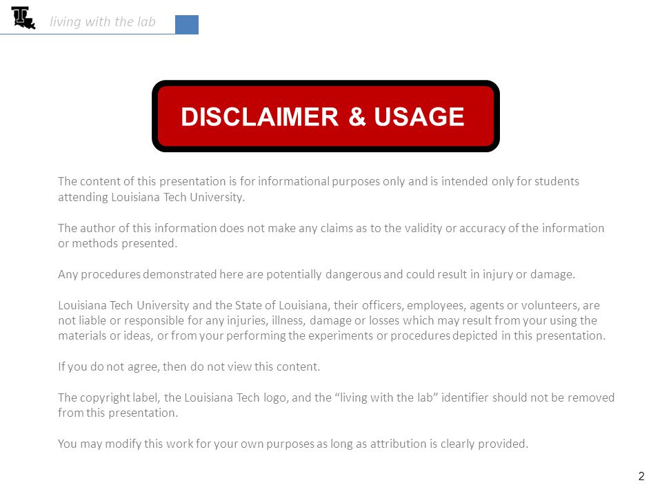 DISCLAIMER & USAGE living with the lab