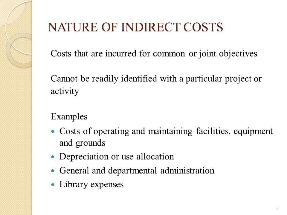 NATURE OF INDIRECT COSTS