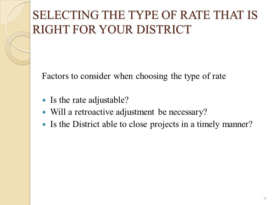 SELECTING THE TYPE OF RATE THAT IS RIGHT FOR YOUR DISTRICT