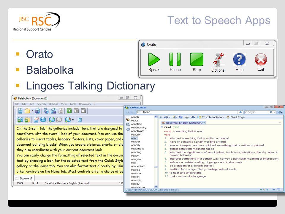 Text to Speech Apps Orato Balabolka Lingoes Talking Dictionary
