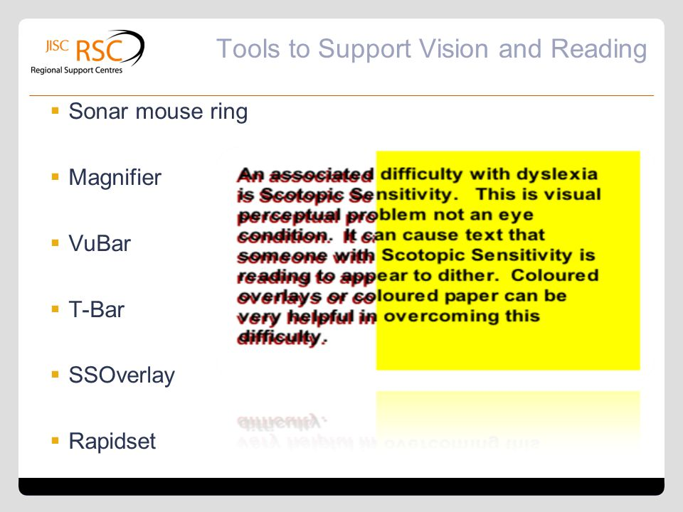 Tools to Support Vision and Reading