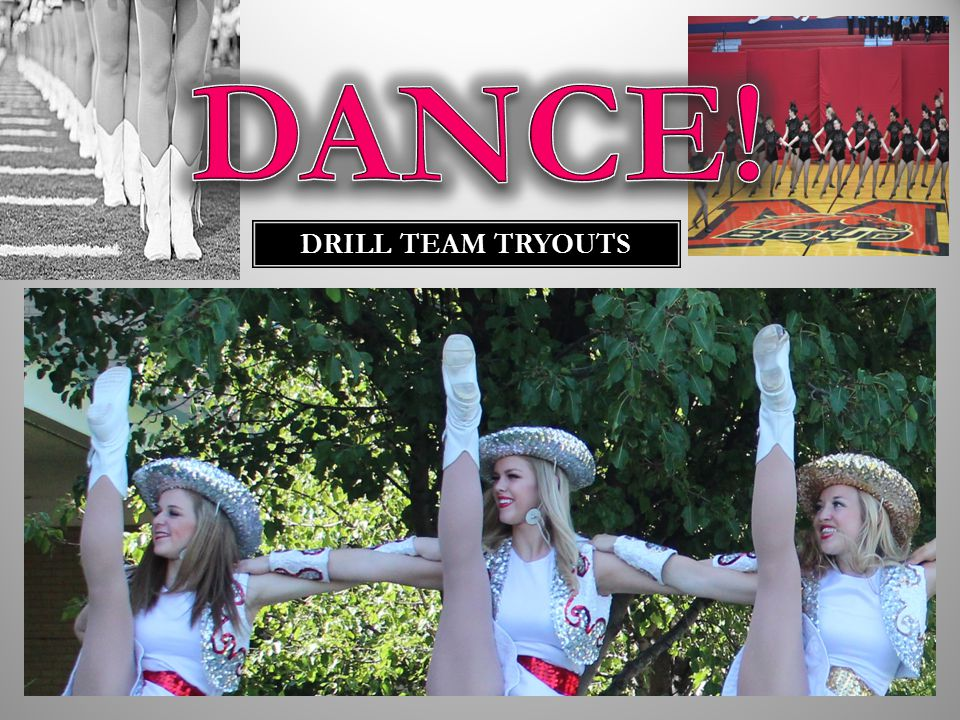 DANCE! Drill Team Tryouts