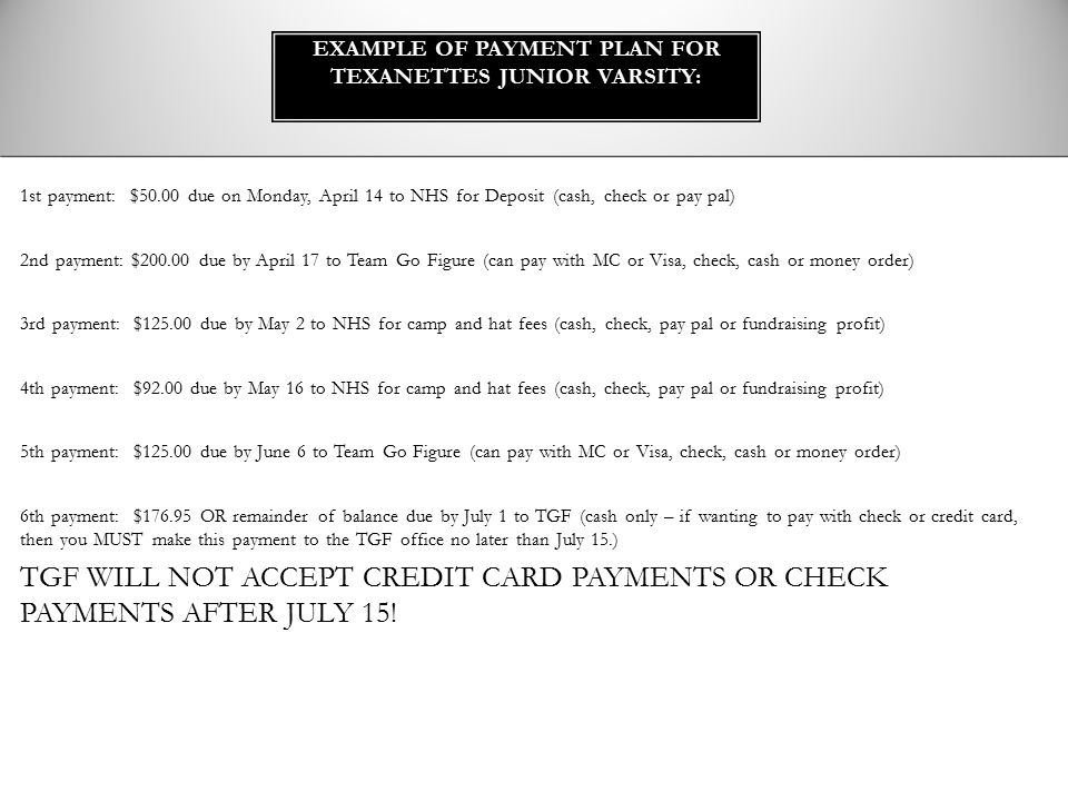 Example of Payment Plan for Texanettes Junior Varsity: