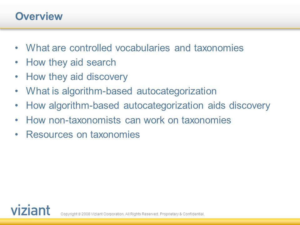 Overview What are controlled vocabularies and taxonomies