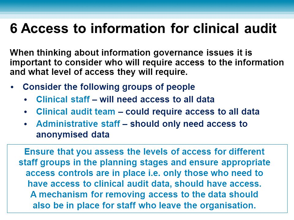 6 Access to information for clinical audit