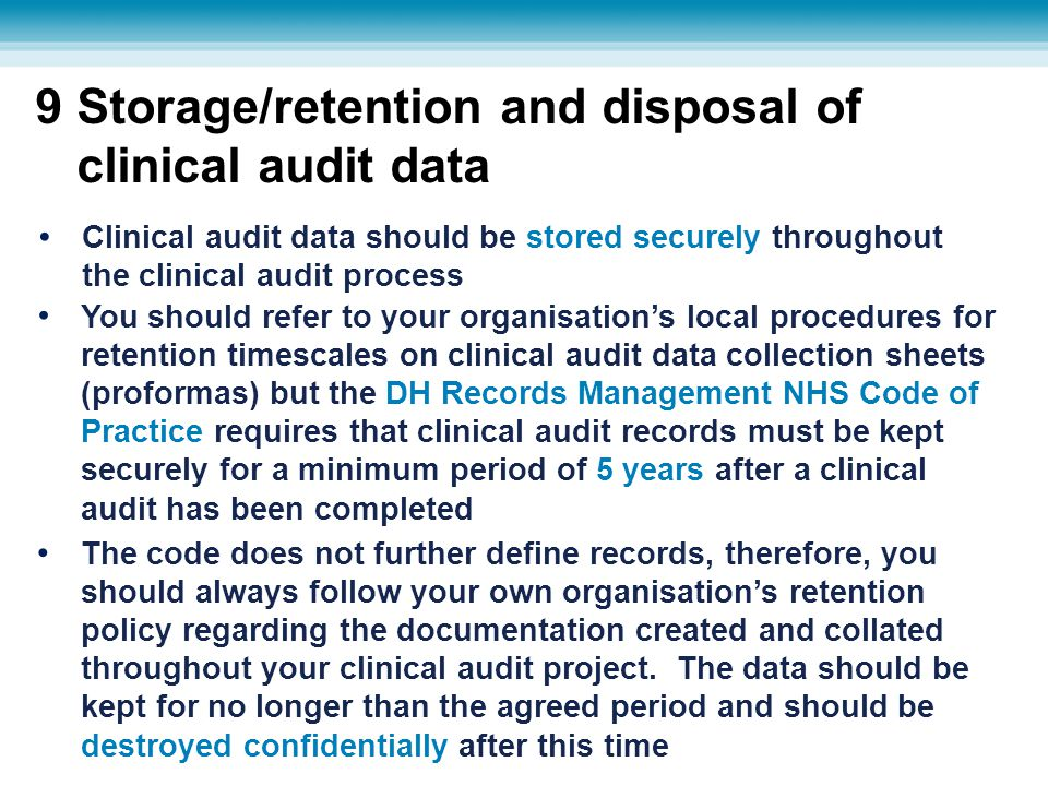 9 Storage/retention and disposal of clinical audit data