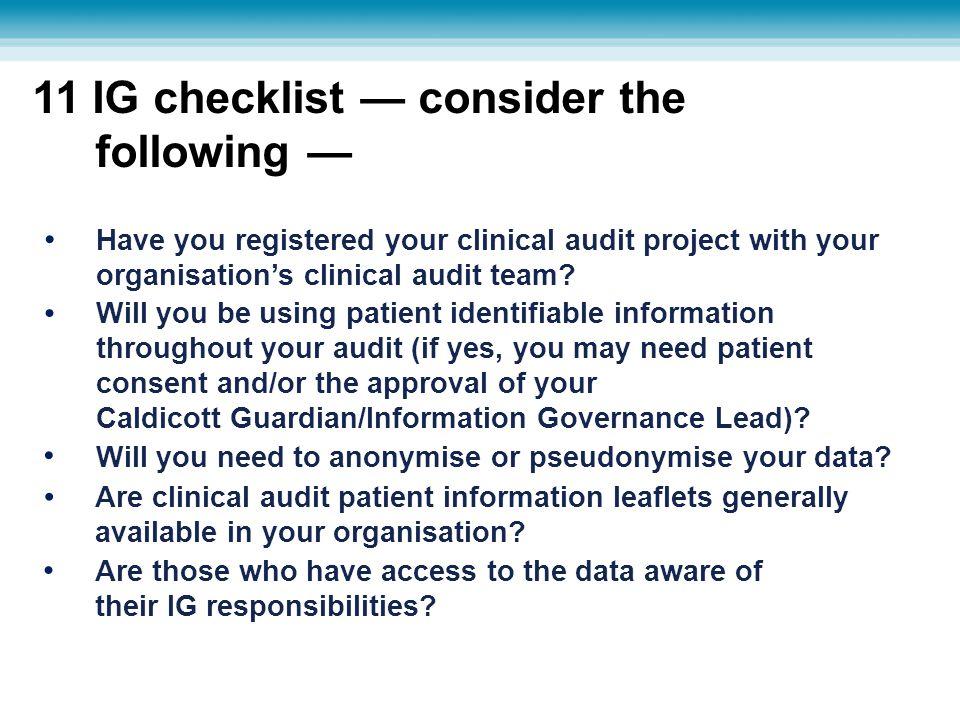11 IG checklist — consider the following —