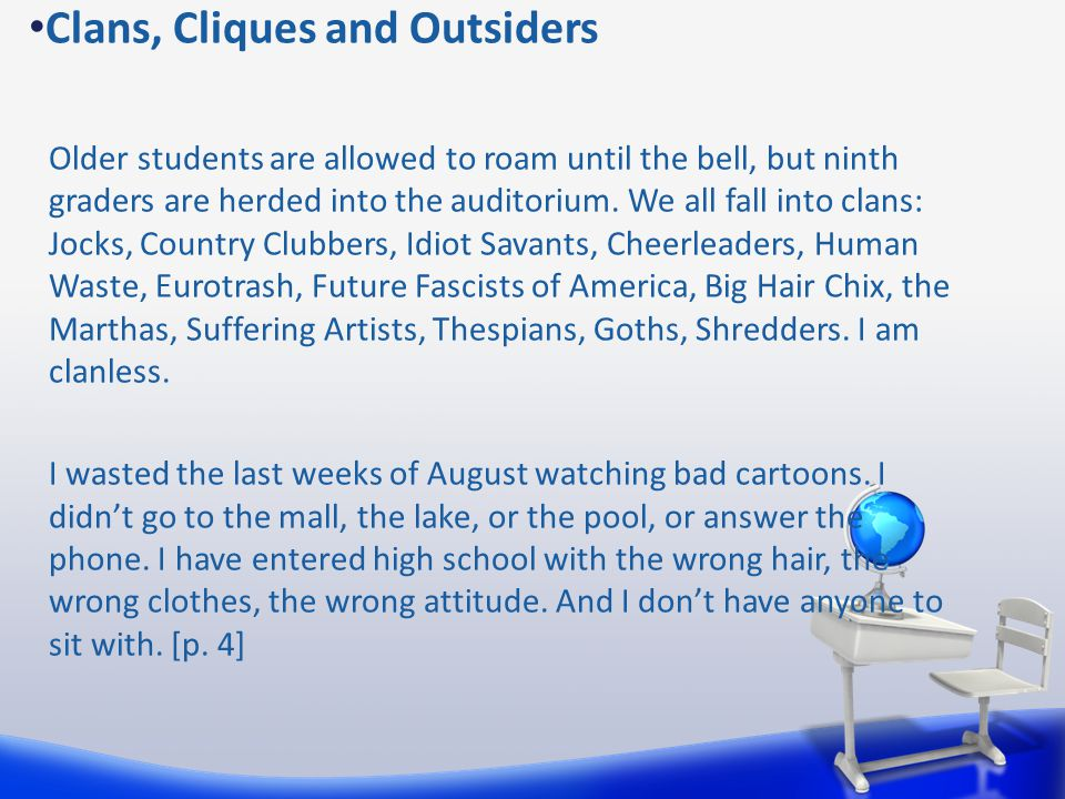 Clans, Cliques and Outsiders
