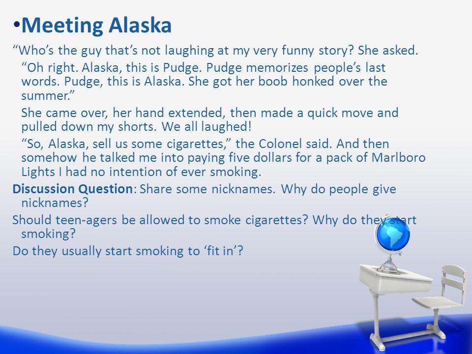 Meeting Alaska