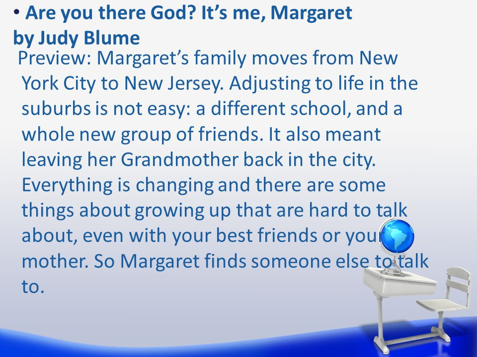 Are you there God It's me, Margaret by Judy Blume