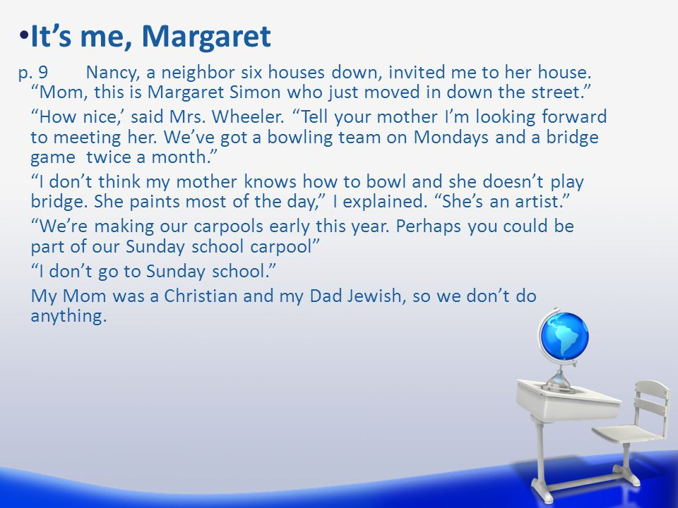 It's me, Margaret