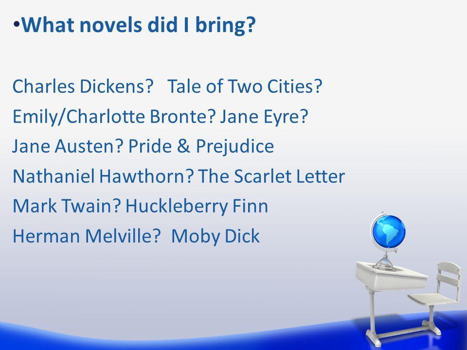 What novels did I bring