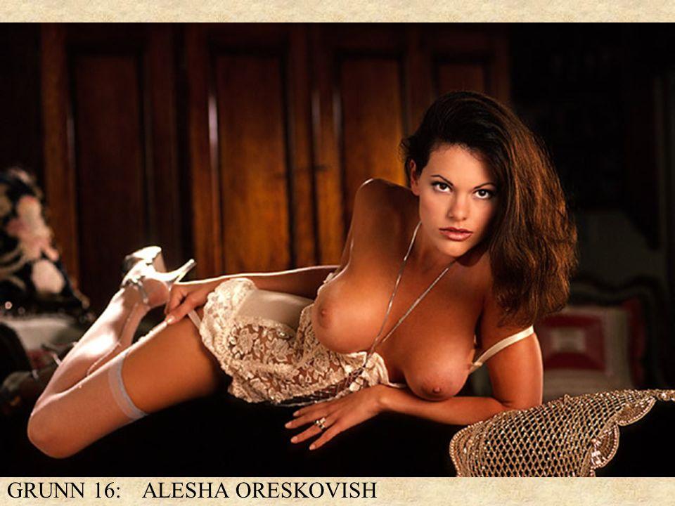 GRUNN 16: ALESHA ORESKOVISH