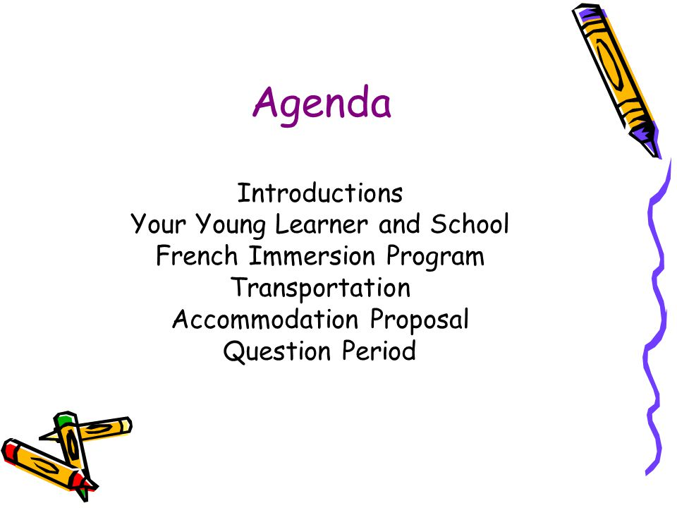Agenda Introductions Your Young Learner and School
