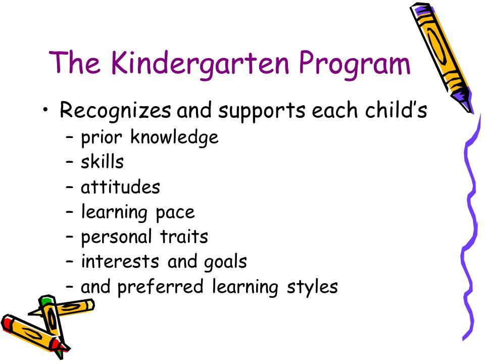 The Kindergarten Program