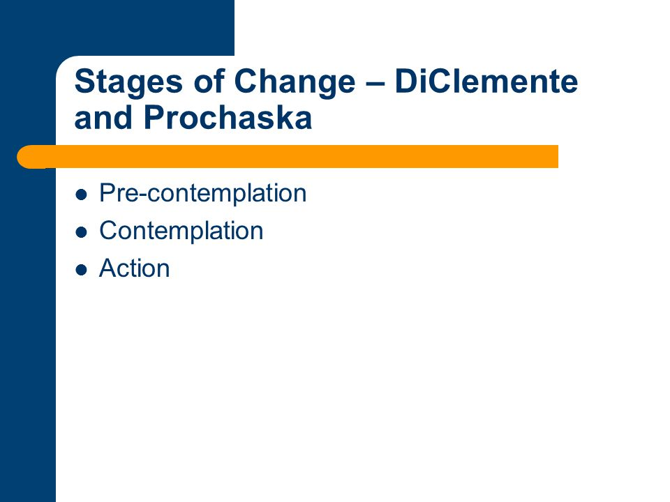 Stages of Change – DiClemente and Prochaska