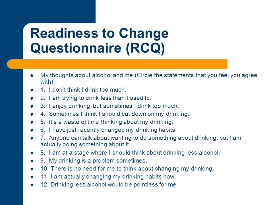 Readiness to Change Questionnaire (RCQ)