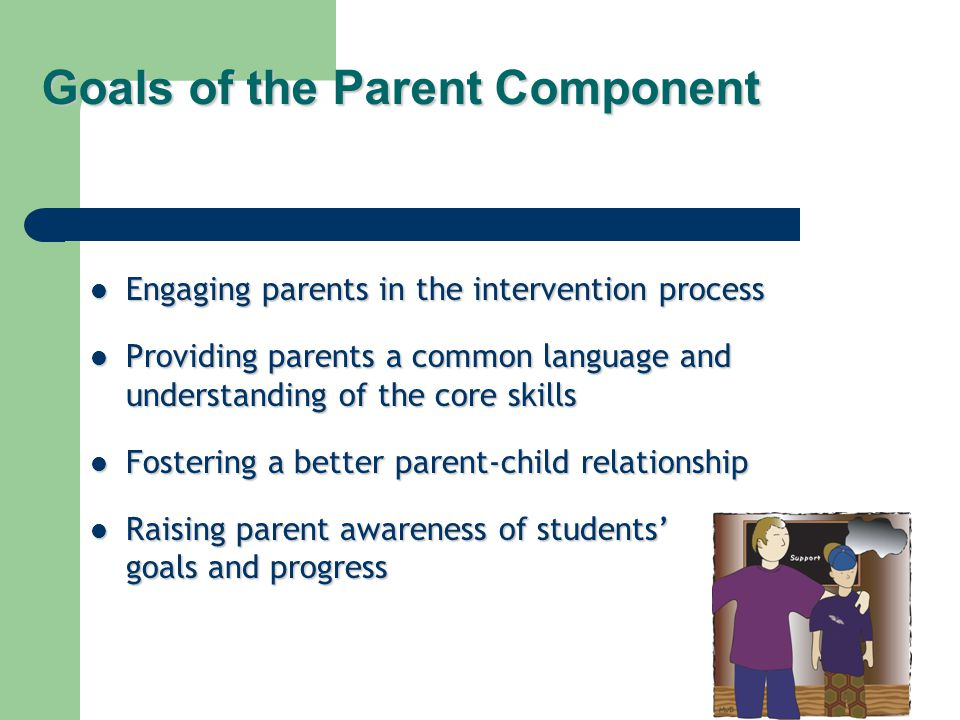 Goals of the Parent Component