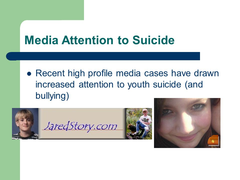 Media Attention to Suicide