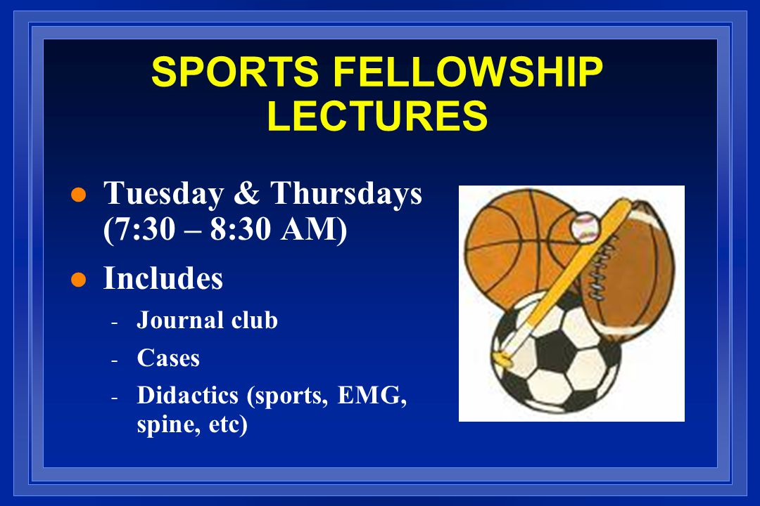SPORTS FELLOWSHIP LECTURES