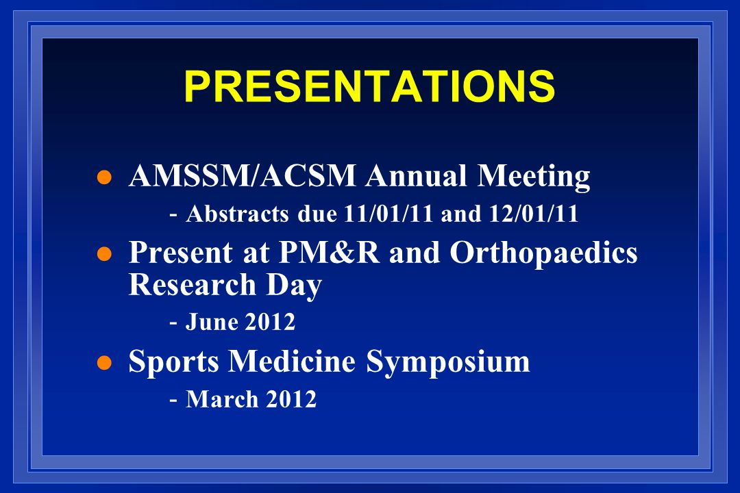 PRESENTATIONS AMSSM/ACSM Annual Meeting