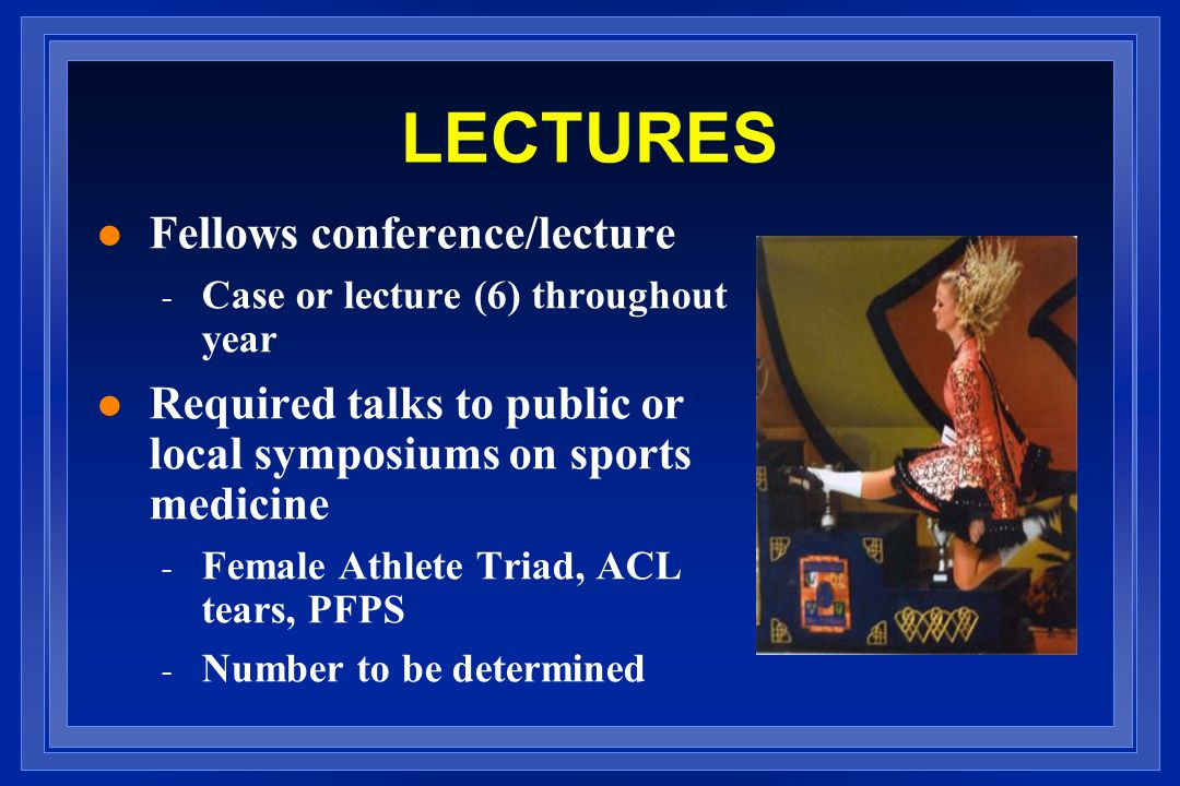 LECTURES Fellows conference/lecture