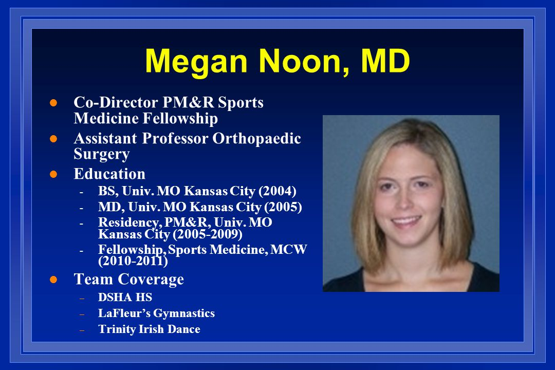 Megan Noon, MD Co-Director PM&R Sports Medicine Fellowship