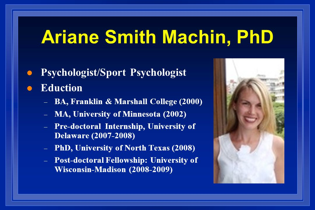 Ariane Smith Machin, PhD