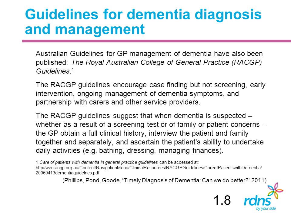 Guidelines for dementia diagnosis and management
