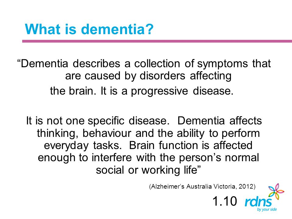 What is dementia Dementia describes a collection of symptoms that are caused by disorders affecting.