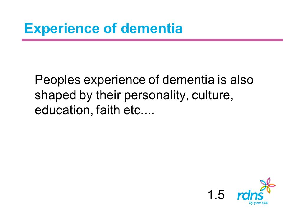 Experience of dementia
