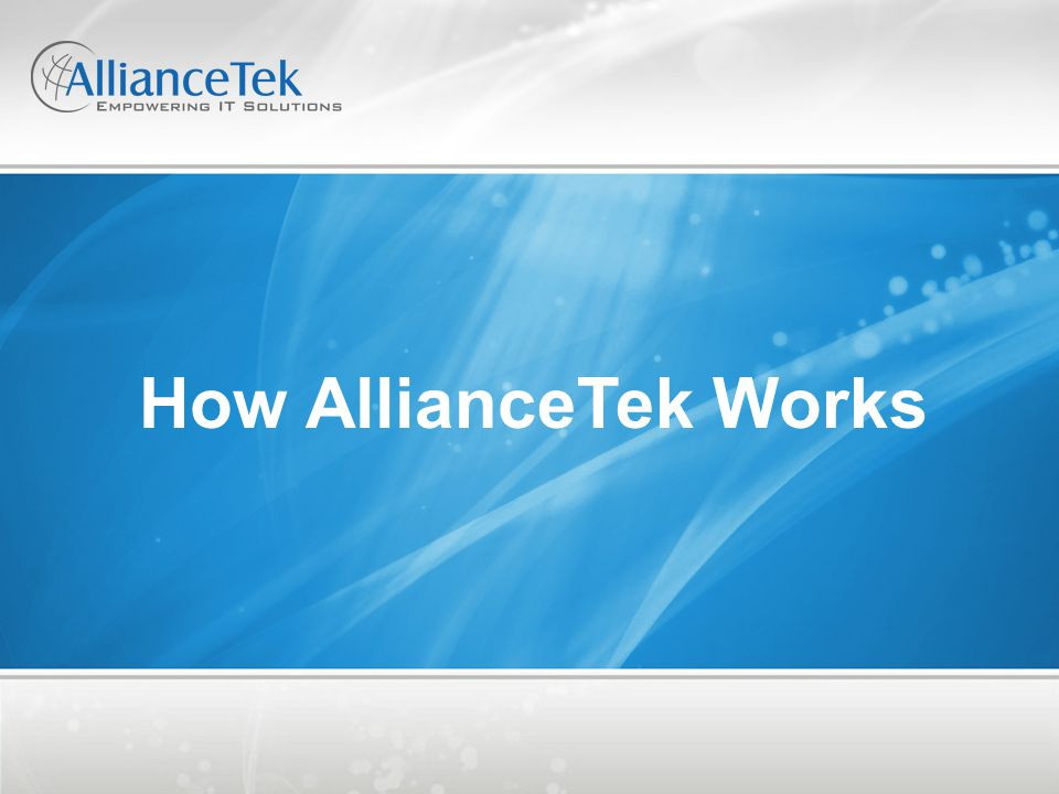 How AllianceTek Works