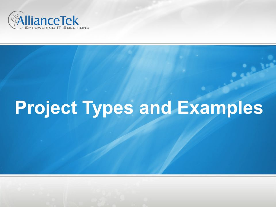 Project Types and Examples