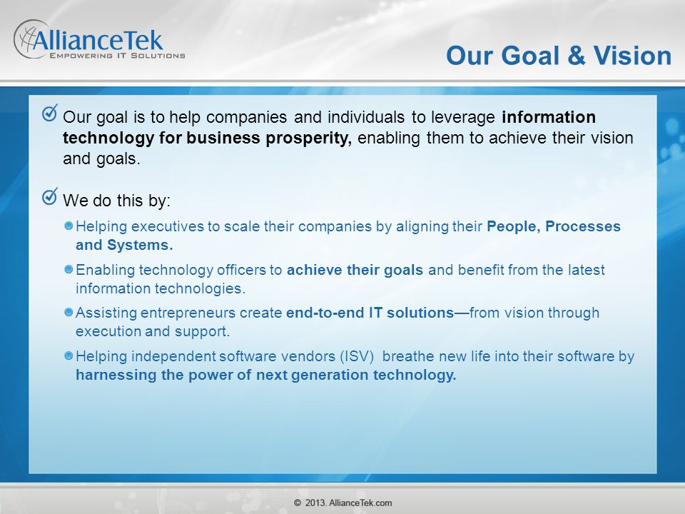 Our Goal & Vision