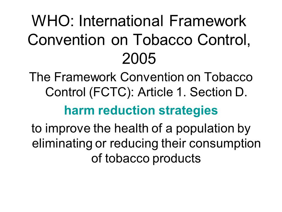 WHO: International Framework Convention on Tobacco Control, 2005