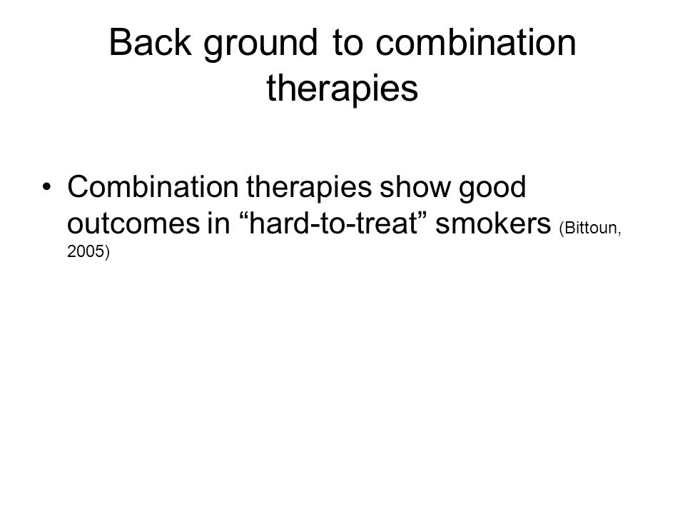 Back ground to combination therapies