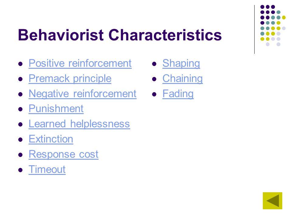 Behaviorist Characteristics