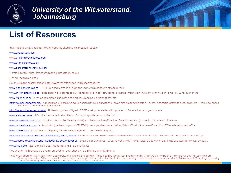 List of Resources International philanthropic and other websites often used in prospect research. www.chapel-york.com.