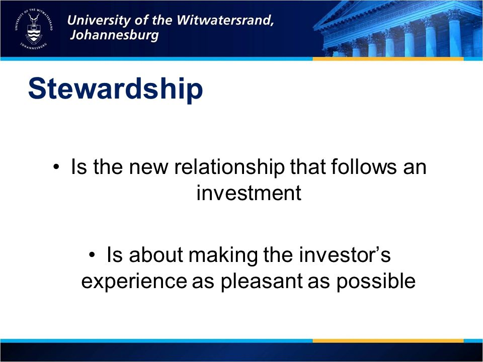 Stewardship Is the new relationship that follows an investment