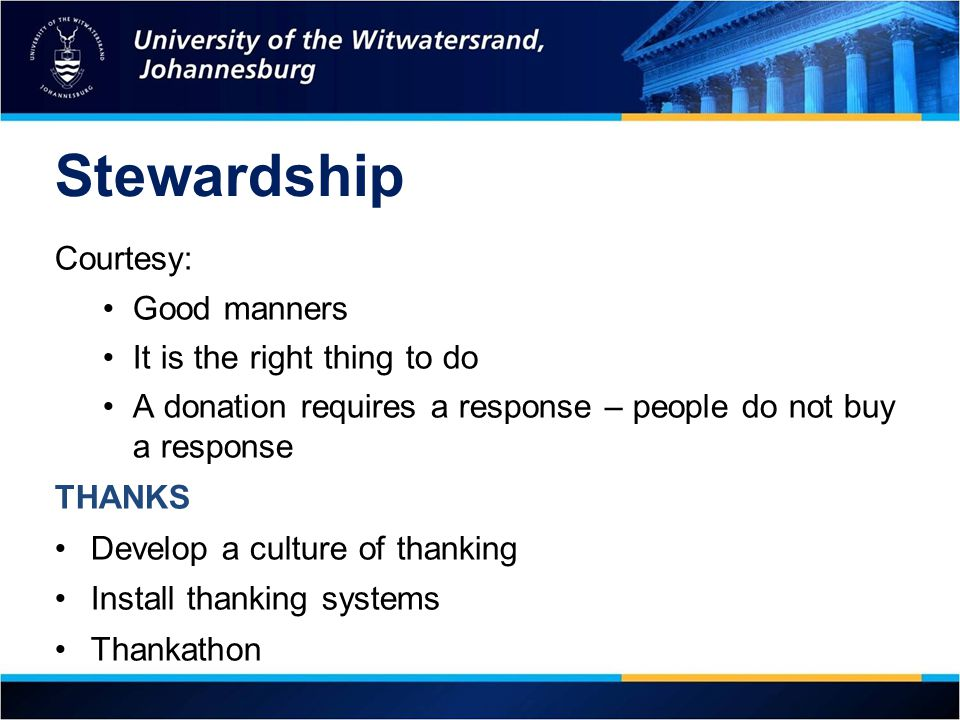 Stewardship Courtesy: Good manners It is the right thing to do