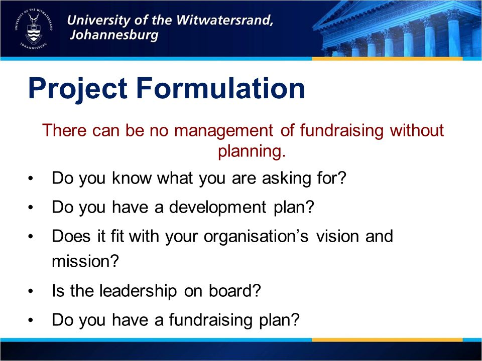 There can be no management of fundraising without planning.