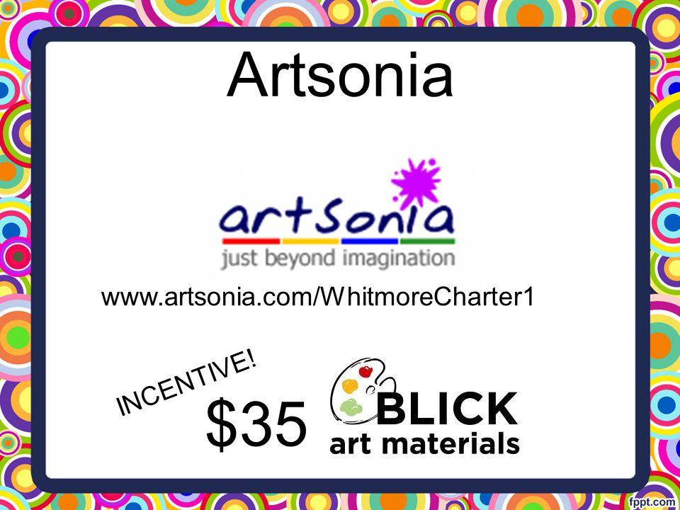 Artsonia www.artsonia.com/WhitmoreCharter1 INCENTIVE! $35