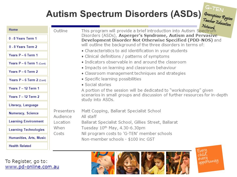 Autism Spectrum Disorders (ASDs)