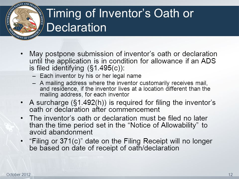 Timing of Inventor's Oath or Declaration