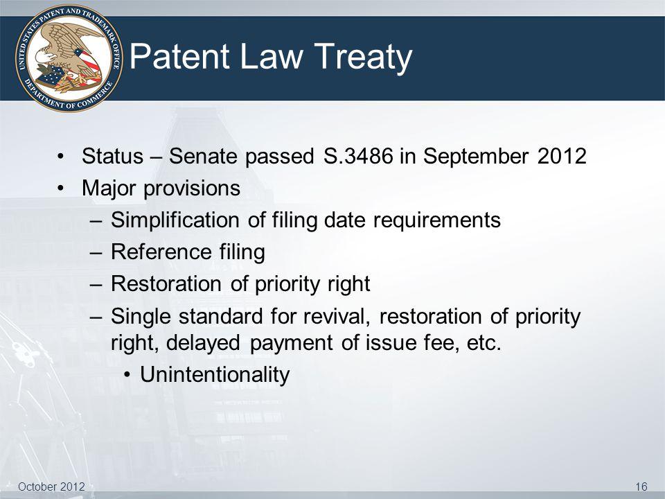Patent Law Treaty Status – Senate passed S.3486 in September 2012