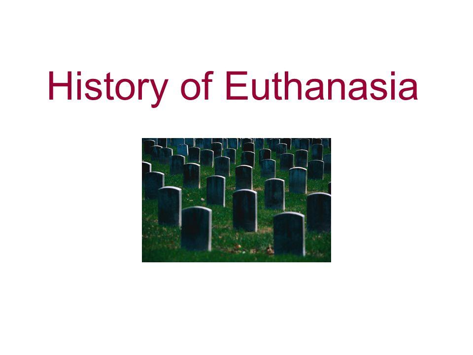 History of Euthanasia