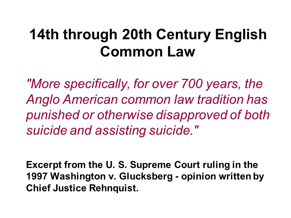 14th through 20th Century English Common Law