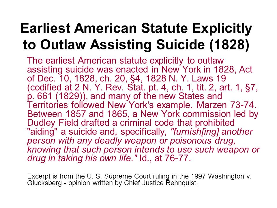 Earliest American Statute Explicitly to Outlaw Assisting Suicide (1828)